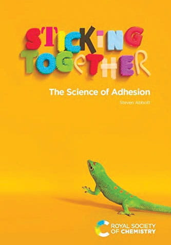 sticking together the science of adhesion book cover