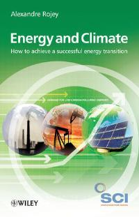 Energy and Climate: How to achieve a successful energy transitition