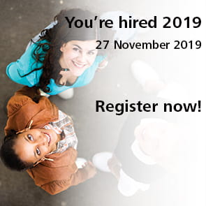 You're hired 2019 27 November 2019 Register now!