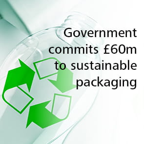 Government commits £60m to sustainable packaging